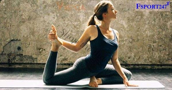【Chú Ý】Các bài tập uốn dẻo cơ bản trong Yoga