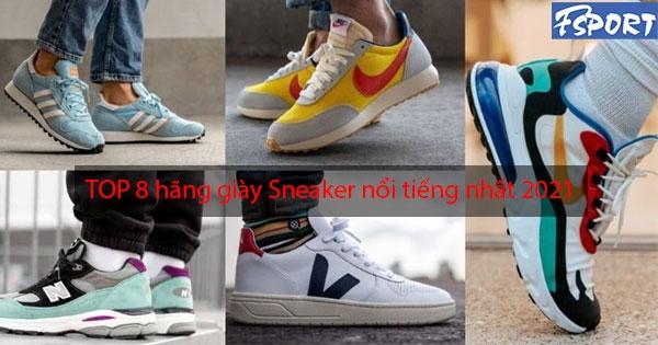 Các Hãng Giày Sneaker Nổi Tiếng Hot Nhất 2021