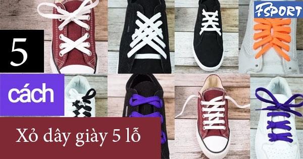 Cách xỏ dây giày 5 lỗ với phong cách độc đáo nhất